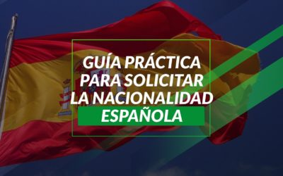 Guía Práctica para Solicitar la Nacionalidad Española