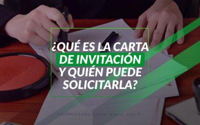 ¿Qué es la carta de invitación y quién puede solicitarla?